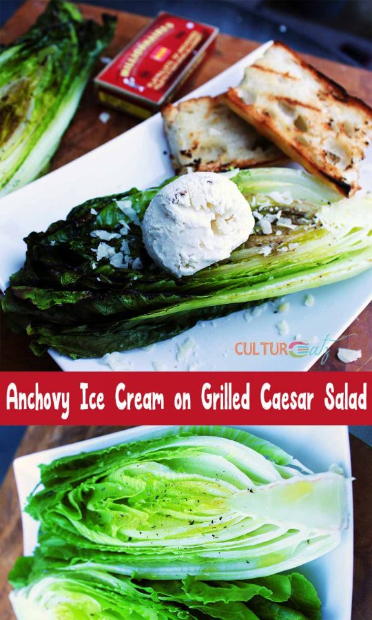 Anchovy Ice Cream on Grilled Caesar Salad.