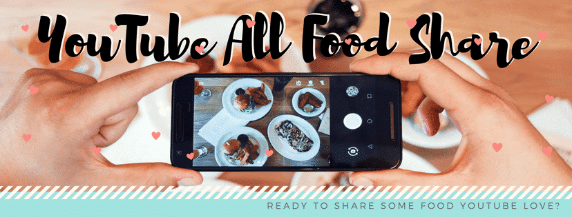 YouTube All Food Share