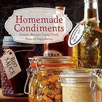 homemade-condiments-artisan-recipes-using-fresh-natural-ingredients
