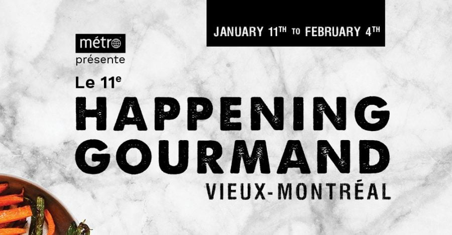 It's winter! It's Montreal Happening Gourmand 2018 11th Edition