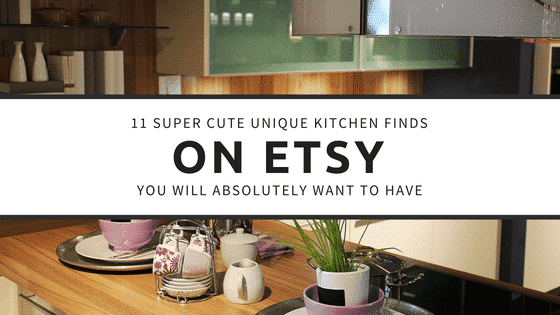 11 Super Cute Unique Kitchen Finds on ETSY