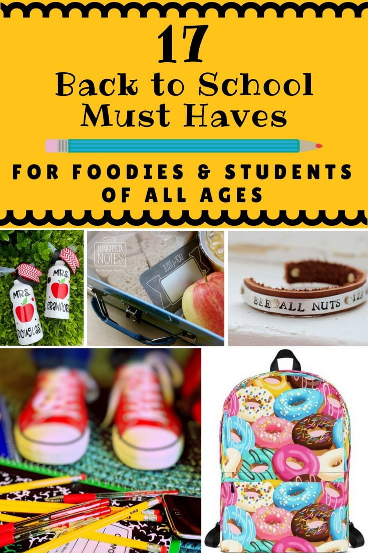 17 Back to School Must Haves for Foodies and Students of all Ages