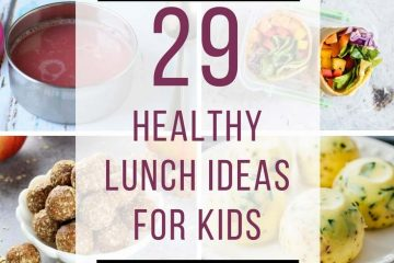 29 Healthy Lunch Ideas for Kids