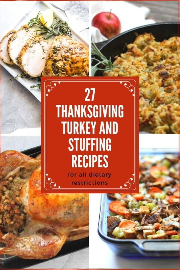 27 Thanksgiving Turkey and Stuffing Recipes For All Dietary Restrictions