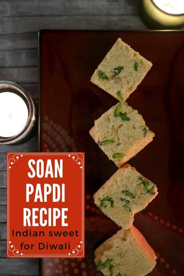 Soan Papdi recipe