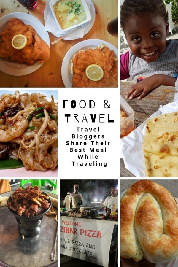 Travel Bloggers Share Their Best Meal While Traveling pin