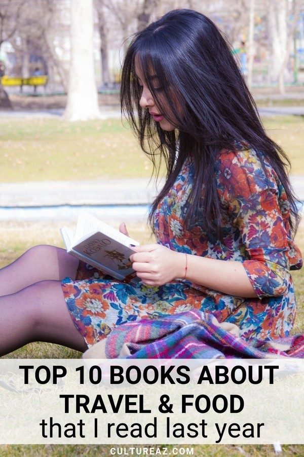 Top Ten Books About Travel and Food I Read