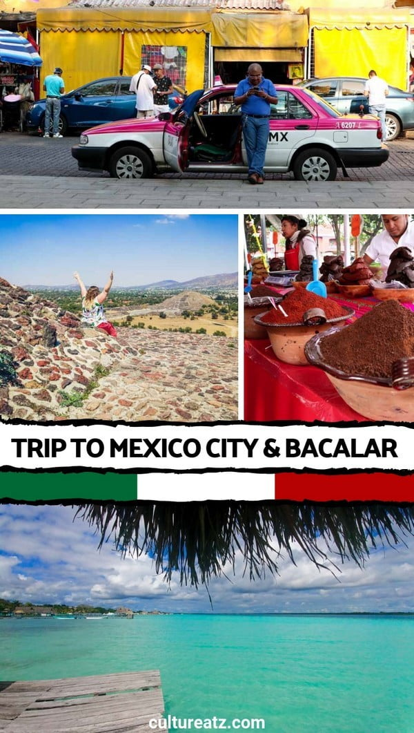 Trip to Mexico City & Bacalar: the Brutal, Raw, Perfect and Beautiful Story