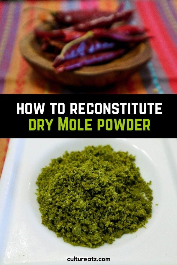 how to reconstitute dry mole powder