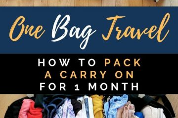 One Bag Travel How To Pack a Carry On for 1 Month