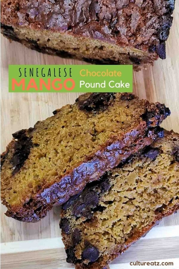 Mango Chocolate Pound Cake from Senegal | Exploring African Desserts