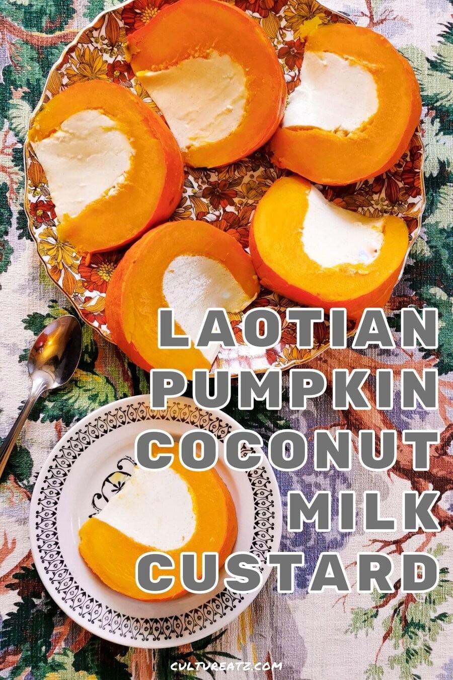 Laotian Pumpkin Coconut Milk Custard