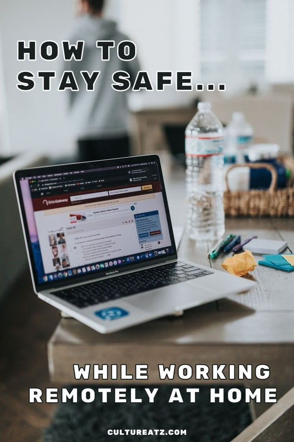 How to Stay Safe While Working Remotely